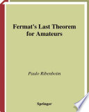 Fermat   s Last Theorem for Amateurs