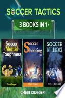 Soccer Tactics: 3 Books in 1