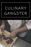 Culinary Gangster