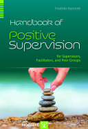 Handbook of Positive Supervision
