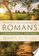 An Intertextual Commentary On Romans Volume 1