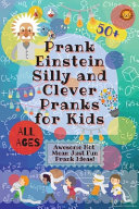 PrankEinstein Silly and Clever Pranks for Kids