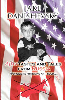 AfterTastes and Tales from Russia: (Forgive me for being anti Social...ism) Pdf/ePub eBook