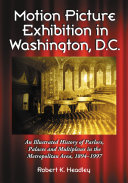 Motion Picture Exhibition in Washington  D C