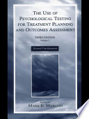 The Use of Psychological Testing for Treatment Planning and Outcomes Assessment Book PDF