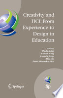 Creativity and HCI  From Experience to Design in Education