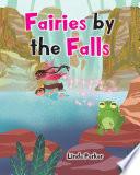 Fairies by the Falls
