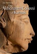 Pdf The Akhenaten Colossi of Karnak