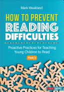 How to Prevent Reading Difficulties  Grades PreK 3