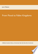 From Flood to Fallen Kingdoms Book PDF