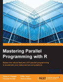 Mastering Parallel Programming with R Pdf/ePub eBook