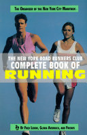The New York Road Runners Club Complete Book of Running Book