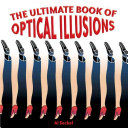 The Ultimate Book of Optical Illusions Book PDF