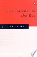 Catcher in the rye. Per le Scuole superiori