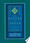 The Nature of Order: An Essay on the Art of Building and The Nature of the Universe, Book 2
