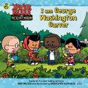 I Am George Washington Carver [Pdf/ePub] eBook