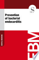 Prevention of bacterial endocarditis Book