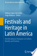 Festivals and Heritage in Latin America