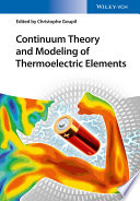 Continuum Theory and Modeling of Thermoelectric Elements Book