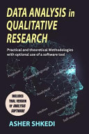 Data Analysis in Qualitative Research  Practical and Theoretical Methodologies with Optional Use of a Software Tool