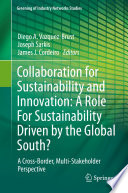 Collaboration for Sustainability and Innovation  A Role For Sustainability Driven by the Global South