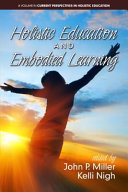 Holistic Education and Embodied Learning