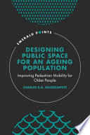 Designing Public Space For An Ageing Population