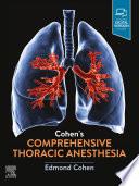Cohen   s Comprehensive Thoracic Anesthesia  E Book Book