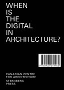 When is the Digital in Architecture