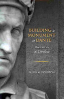 Building a Monument to Dante
