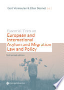 Essential Texts on European and International Asylum and Migration Law and Policy  2nd revised edition  Book
