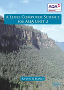 A Level Computing Science for AQA Unit 2