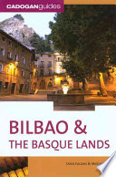 Bilbao and the Basque Lands