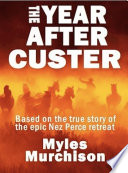 The Year After Custer