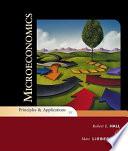 Microeconomics: Principles and Applications