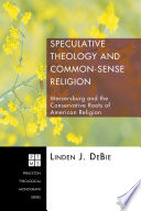 Speculative Theology and Common Sense Religion