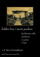 Hidden Lives / Secret Gardens