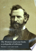 The Western Rural Year Book  a Cyclopedia of Reference