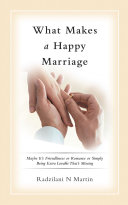 What Makes a Happy Marriage