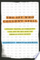 The Spy Who Couldn t Spell