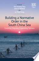 Building a Normative Order in the South China Sea