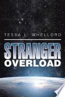 Stranger Overload
