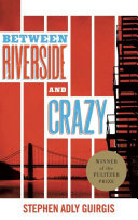 Between Riverside and Crazy (TCG Edition) Book