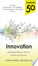 Cover of Thinkers 50 Innovation: Breakthrough Thinking to Take Your Business to the Next Level