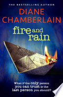 Fire and Rain  A twisting novel you won t be able to put down