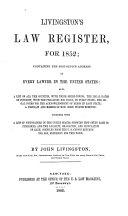 Livingston s Law Register for 1852