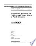 Services and Resources for Children and Young Adults in Public Libraries