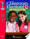 The Classroom Election Gr 4 7