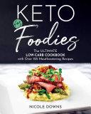Keto For Foodies Pdf/ePub eBook