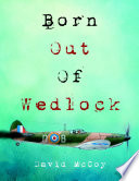 Born Out of Wedlock